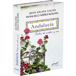 Libro Andalucía, notas de andar y ver de Juan Eslava Galán y Francisco Núñez Roldán