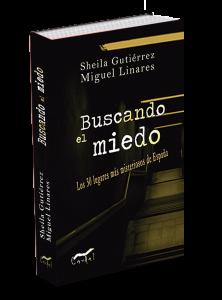 Libro de misterio Buscando el miedo, publicado por una de las editoriales españolas dedicada a estos temas