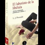 foto del libro El laberinto de la libélula. Ediciones Caudal